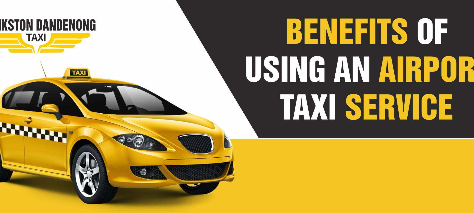 Benefits of Using an Airport Taxi Service - Banner 1