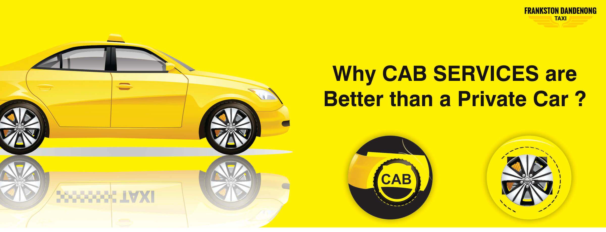 Why Cab Services are Better than a Private Car - Banner 2